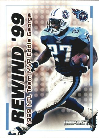 Eddie George 2000 Fleer IMPACT REWIND 99 #30 Football Card