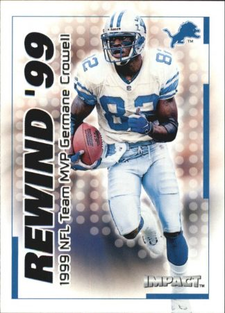 GERMANE CROWELL 2000 Fleer IMPACT REWIND 99 #11 Football Card