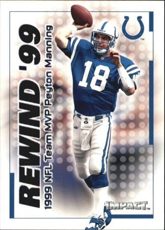 PEYTON MANNING 2000 Fleer IMPACT REWIND 99 #13 Football Card
