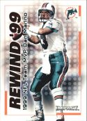 DAN MARINO 2000 Fleer IMPACT REWIND 99 #16 Football Card