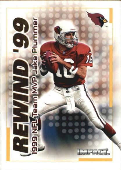 JAKE PLUMMER 2000 Fleer IMPACT REWIND 99 #1 Football Card