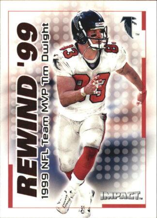 TIM DWIGHT 2000 Fleer IMPACT REWIND 99 #2 Football Card