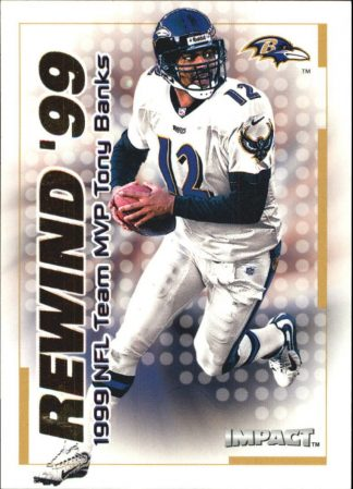 TONY BANKS 2000 Fleer IMPACT REWIND 99 #3 Football Card