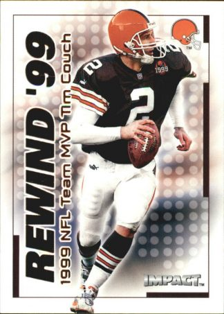 TIM COUCH 2000 Fleer IMPACT REWIND 99 #8 Football Card