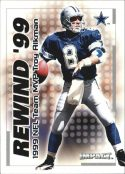 TROY AIKMAN 2000 Fleer IMPACT REWIND 99 #9 Football Card