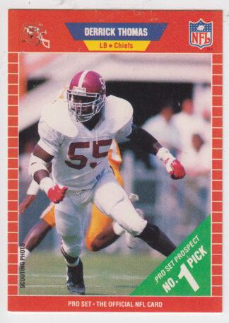 Derrick Thomas 1989 Pro Set #498 Rookie Card
