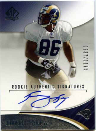 Dominique Byrd 2006 SP Authentic #196 Authentic Signature Rookie /1175